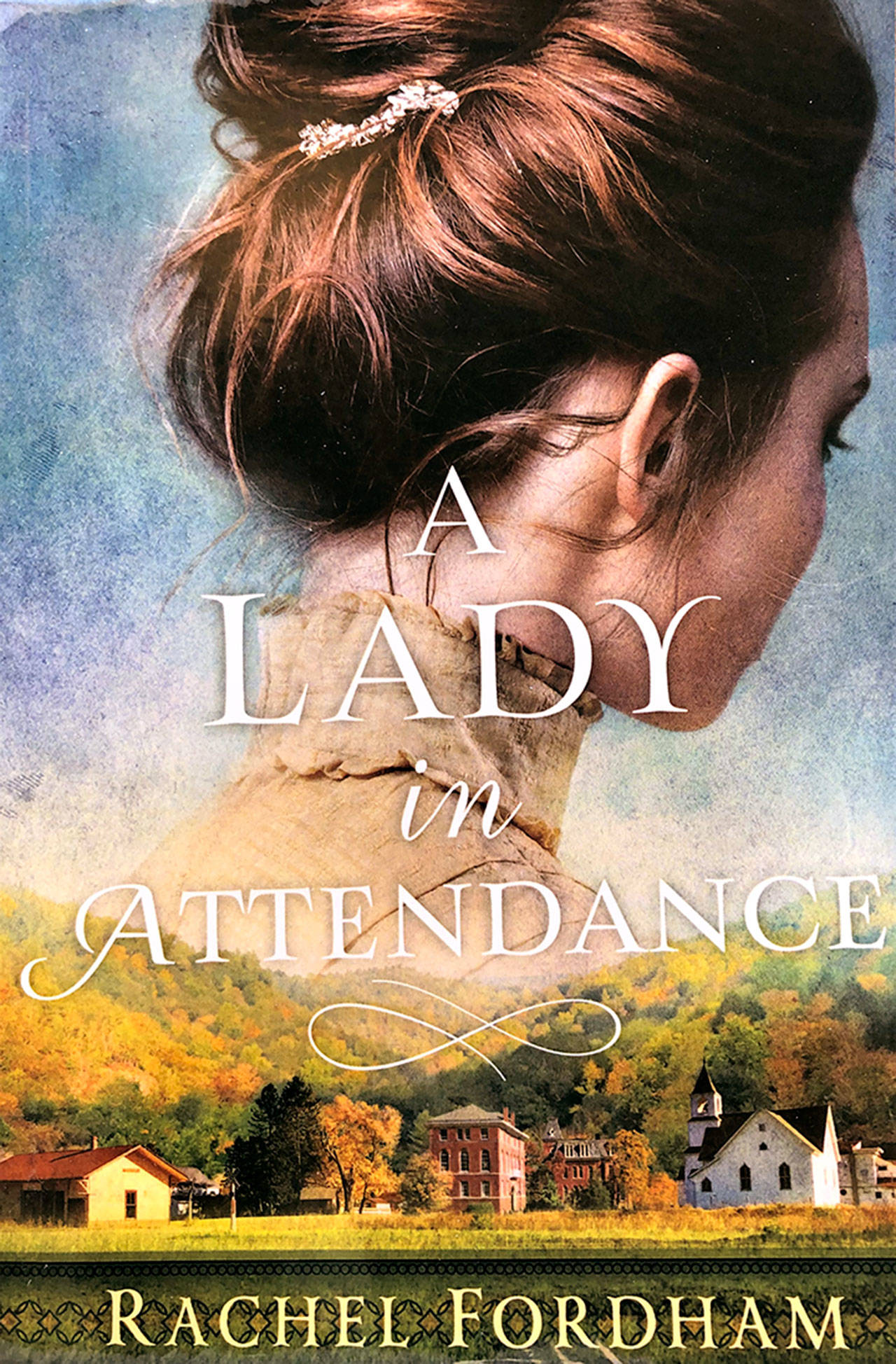 """Novelist Rachel Fordham of Marrowstone Island has published a historical saga, """"A Lady in Attendance,"""" about a 19th century woman who starts a new life after time in a reformatory. (Diane Urbani de la Paz/Peninsula Daily News)"""